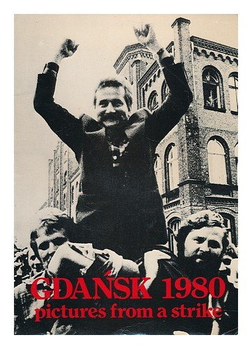 9780907587002: Gdansk, 1980: Portrait of a Strike