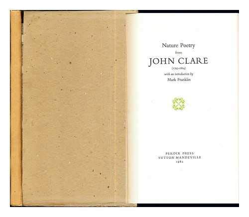 Nature Poetry from John Clare: Clare, John (Introduced