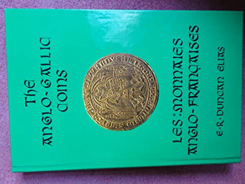 9780907605102: The Anglo-Gallic Coins