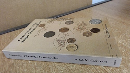 9780907605133: Currencies of the Anglo-Norman Isles