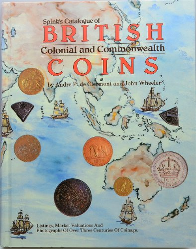 Spink's Catalogue of British Colonial and Commonwealth Coins: Standard Reference with ...