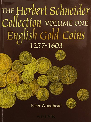 SYLLOGE OF COINS OF THE BRITISH ISLES. 47. THE HERBERT SCHNEIDER COLLECTION, PART I (ONLY): ENGLI...