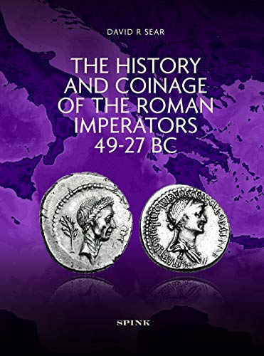 9780907605980: History and Coinage of the Roman Imperators 49-27 BC