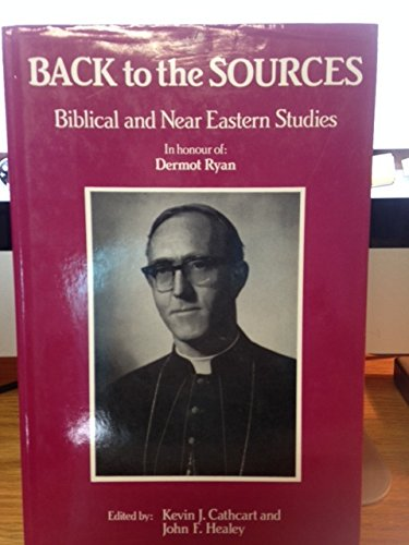Back to the Sources: Biblical & Near