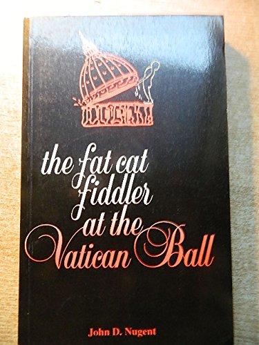 9780907606994: Fat Cat Fiddler at the Vatican Ball