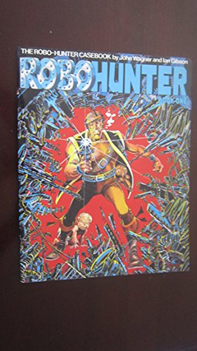 Robo-Hunter. Book Three