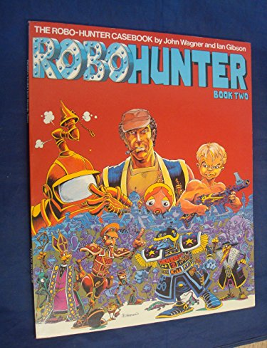 9780907610076: Robo Hunter Book Two