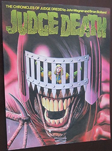 Judge Death (Chronicles of Judge Dredd): Wagner, John; Bolland,