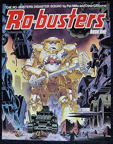 Robusters Book One (Best of 2000 A.D.) (Bk. 1): Gibbons, Mills, Pat