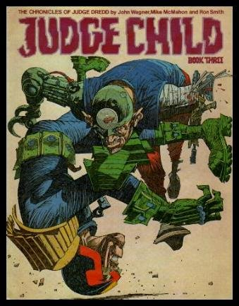 Judge Child, Book Three (The Chronicles of Judge Dredd)