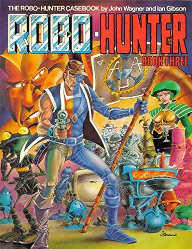9780907610427: Robo-hunter: Pt. 3
