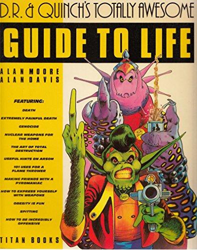 D.R. and Quinch's Guide to Life (Best of 2000 A.D.) (9780907610694) by Moore, Alan; Davis, Alan