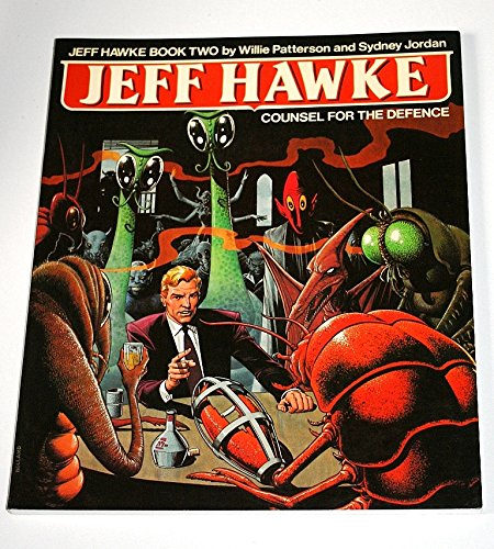 9780907610755: Jeff Hawke Book Two: Counsel for the Defence