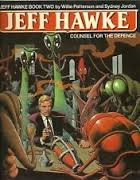 Jeff Hawke. Counsel For the Defence. Book Two