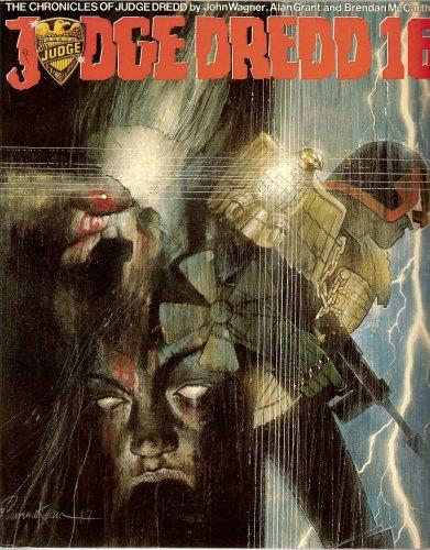 9780907610922: Judge Dredd 16 (Chronicles of Judge Dredd)