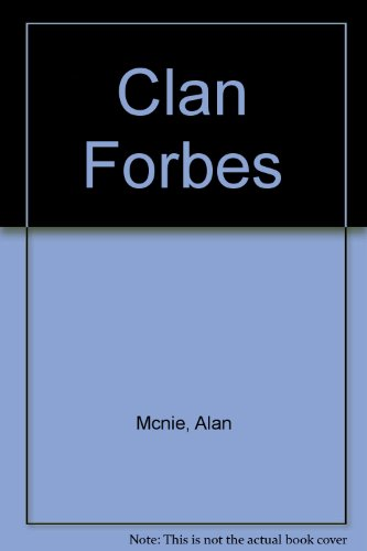 9780907614418: Clan Forbes