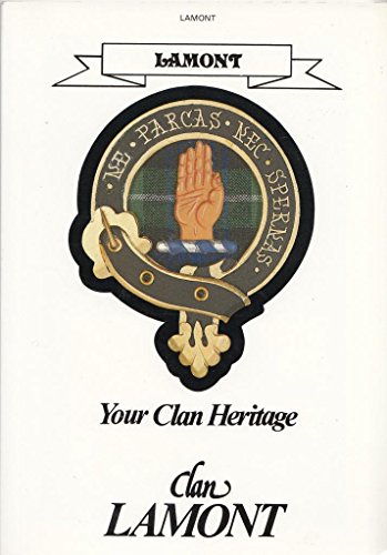 9780907614906: Clan Lamont -Your Clan Heritage