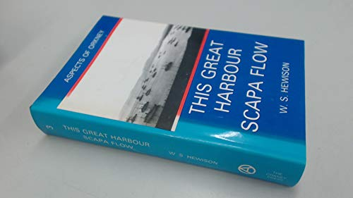 9780907618119: This Great Harbour Scapa Flow (Aspects of Orkney)