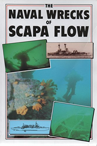 9780907618201: The Naval Wrecks of Scapa Flow
