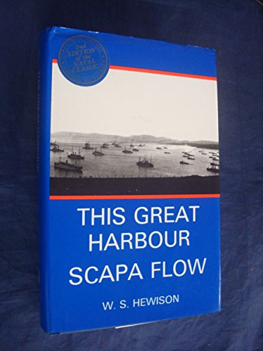 9780907618249: This Great Harbour Scapa Flow (Aspects of Orkney)