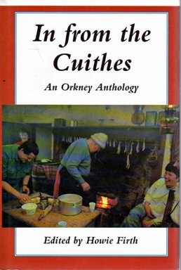 In from the Cuithes: an Orkney Anthology
