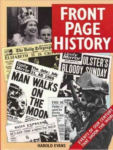9780907621324: Front Page History - Events of Our Century That Shook the World