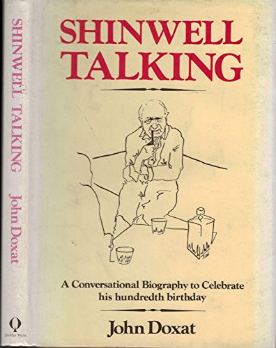 Shinwell Talking: A Conversational Biography (0907621430) by John Doxat