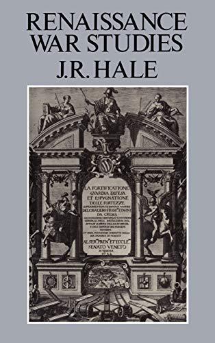 Renaissance War Studies: John Rigby Hale
