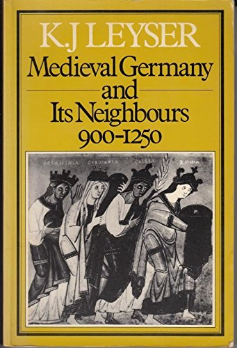 9780907628095: Mediaeval Germany and Its Neighbours, 900-1250 (History)
