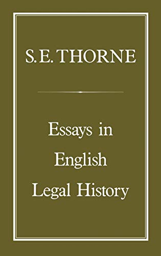 Essays in English Legal History.: Thorne, S.E.