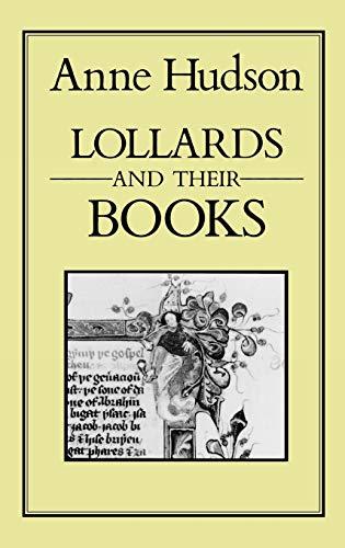 Lollards and Their Books: Hudson, Anne