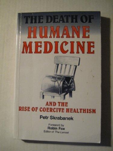 9780907631590: Humane Medicine
