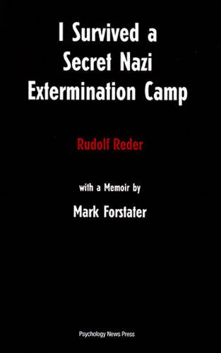 9780907633372: I Survived a Secret Nazi Extermination Camp