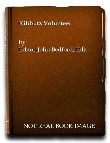 Kibbutz Volunteer: Bedford