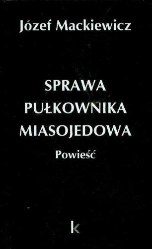 9780907652601: Sprawa pulkownika Miasojedowa