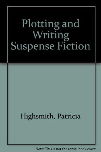 9780907657040: Plotting and Writing Suspense Fiction