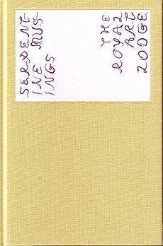 The Royal Art Lodge - Serpentine Musings: THE) (DZAMA, MARCEL).