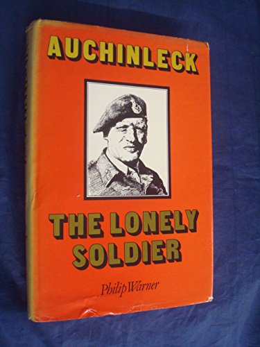 9780907675006: Auchinleck: The Lonely Soldier