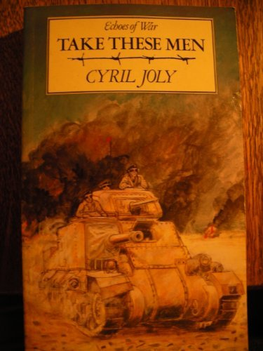 Take These Men (Echoes of War): Joly, Cyril