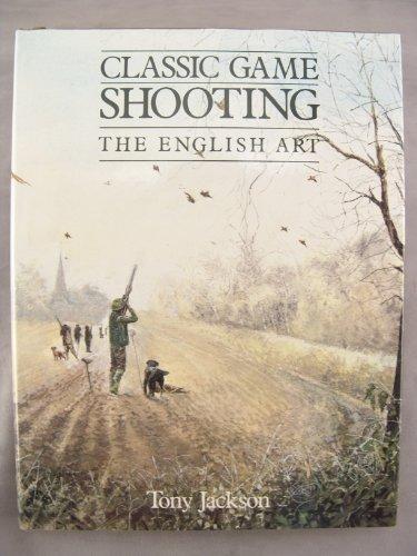 9780907675822: Classic Game Shooting: The English Art