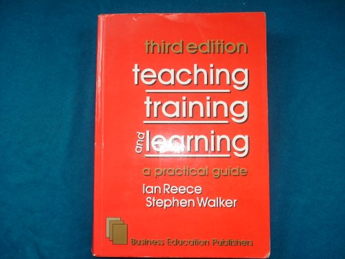 9780907679936: Teaching, Training and Learning: A Practical Guide