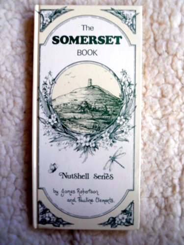 9780907682011: The Somerset Book: Nutshell Series