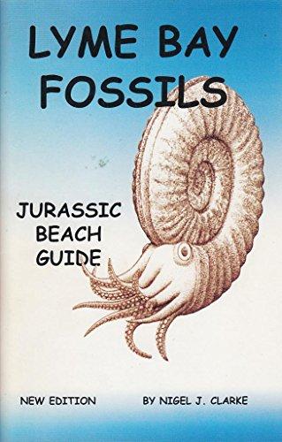 Lyme Bay Fossils: Beach Guide: Clarke, Nigel J.