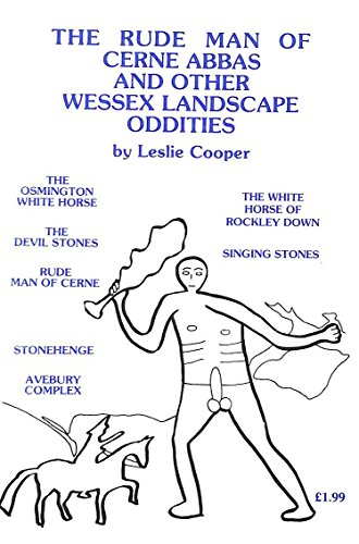 9780907683070: The Rude Man of Cerne Abbas and Other Wessex Landscape Oddities