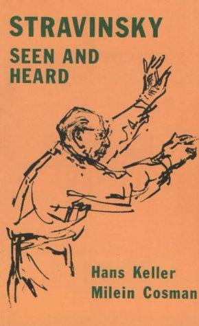 9780907689027: Stravinsky Seen and Heard
