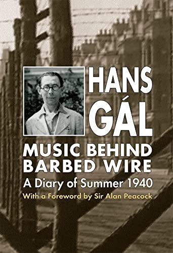 9780907689751: Music behind Barbed Wire: A Diary of Summer 1940