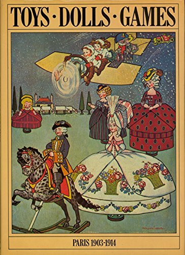9780907724001: Toys, Dolls, Games: Paris 1903-1914