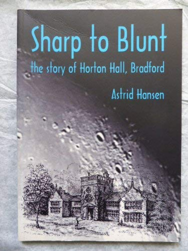 Sharp to Blunt: the Story of Horton: Hansen, Astrid