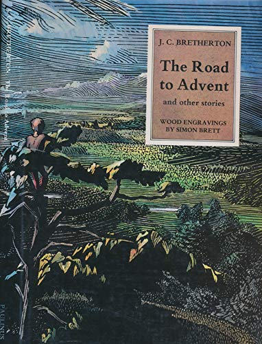 Road to Advent and Other Stories: Bretherton, J.C.