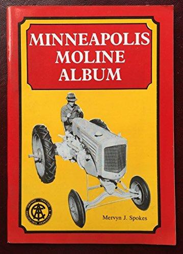 Minneapolis Moline Album: Spokes, Mervyn J.